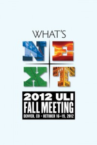 2012 ULI Fall Meeting